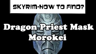 Skyrim How to Find? - Morokei's Mask