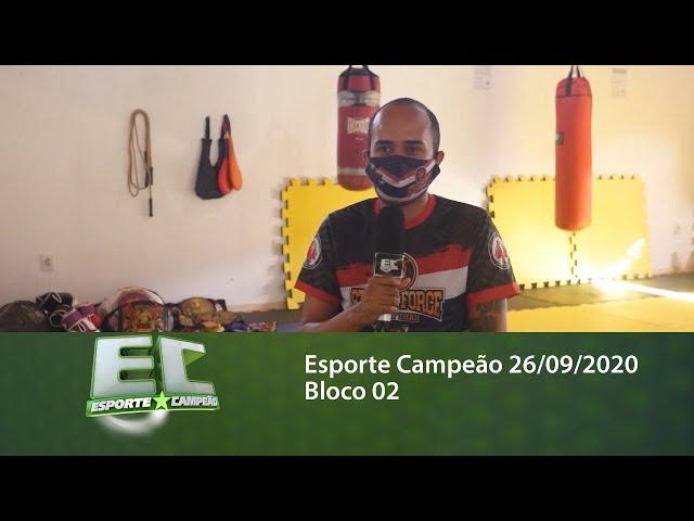 Esporte Campeão 26/09/2020 - Bloco 02