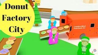 3D DONUT FACTORY CITY   I     Creative Minds Preschool