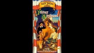 Shelley Duvall's American Tall Tales & Legends - Johnny Appleseed (1998 Lyrick Studios VHS Rip)