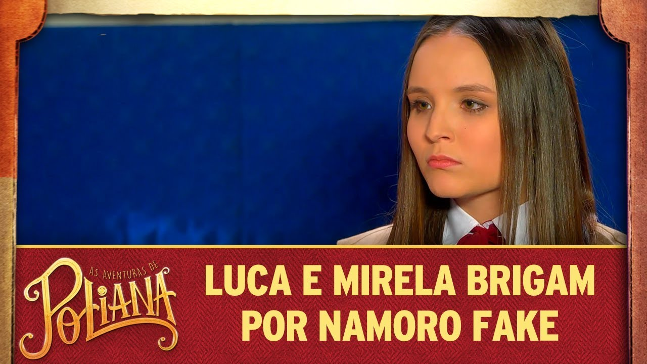 Luca e Mirela brigam por causa de namoro fake | As Aventuras de Poliana