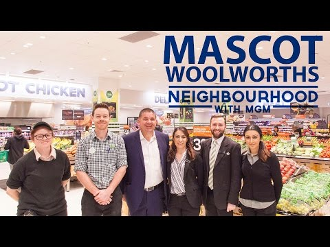 Mascot Woolworths - Neighbourhood With MGM Properties Episode 33