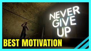 "Ultimate ""Never Give Up"" Compilation - Motivational Video Of The Year"
