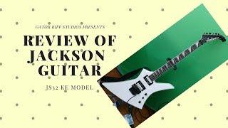 "Jackson JS32 KE ""Kelly"" Guitar Review"