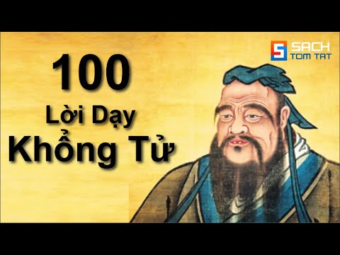 100 Lời dạy của đức Khổng Tử sẽ Thay Đổi Cuộc Sống của Bạn! [BẢN MỚI]