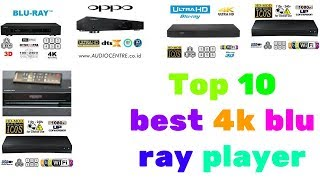 Top 10 best 4k blu ray player