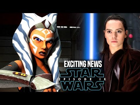 Star Wars Episode 9 Ahsoka! Exciting News Revealed (Star Wars News)