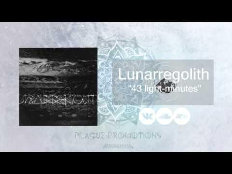 Lunarregolith - 43 Light-minutes (Single 2015)