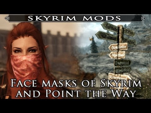 Skyrim Mod Feature: Face Masks of Skyrim and Point the Way