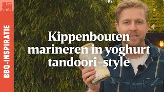 Kippenbouten marineren in yoghurt tandoori-style - Grillhacks