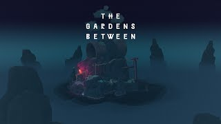 The Gardens Between ~ Ambient Slow Trailer (3 of 3)