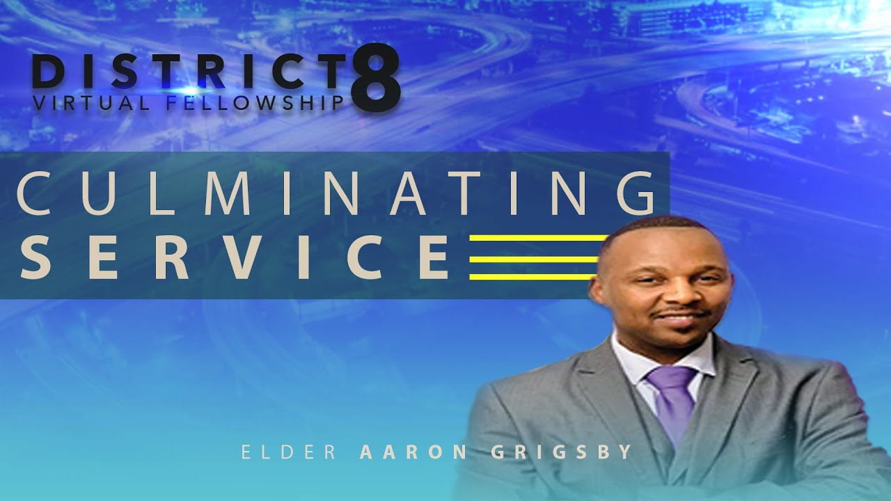 District 8 March Culminating Worship Service
