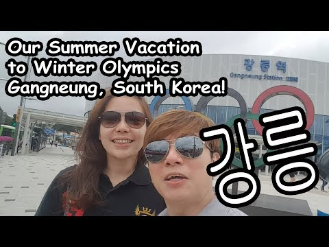 Summer Vacation To Winter Olympics Gangneung South Korea 강릉 여행!