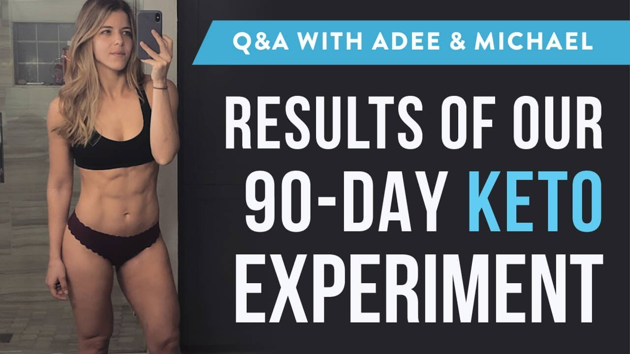 The Ketogenic Diet: 90-Day Keto Experiment
