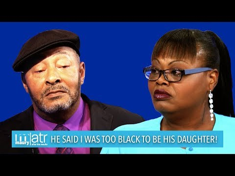 He Said I Was Too Black To Be His Daughter!   The Maury Show