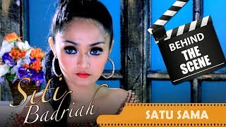 Siti Badriah - Behind The Scenes Video Klip - Satu Sama - Nstv - Tv Musik Indone
