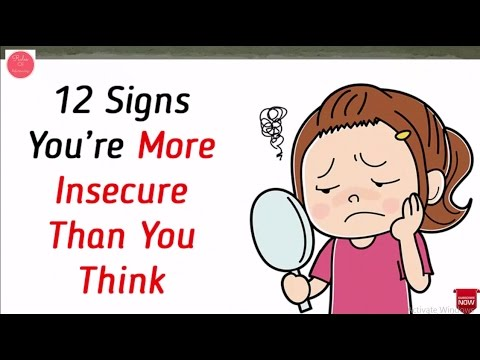 12 Signs You're More Insecure Than You Think