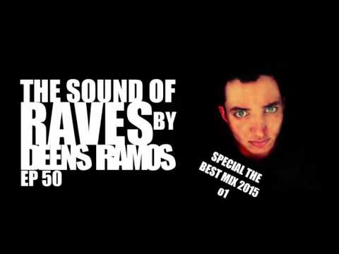 THE SOUND OF RAVES BEST MIX 2015 o1