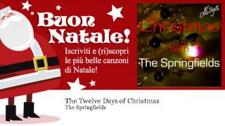 The Springfields - The Twelve Days of Christmas