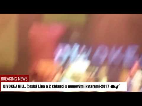 Divokej Bill, Česká Lípa 2017, vystoupení s DB a naše gumové kytary- další splněný sen!!!
