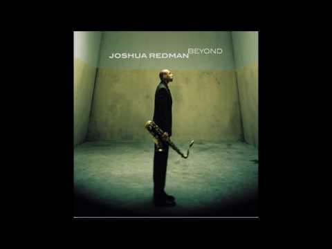 Joshua redman neverend
