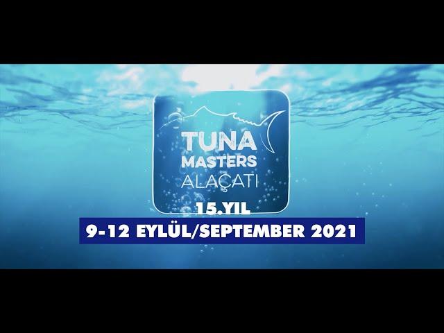 Tuna Masters Alaçatı 2021 - 15. YIL - Teaser
