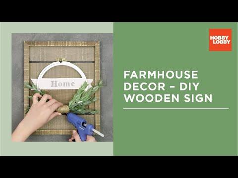 Farmhouse Wall Decor - DIY Wooden Sign | Hobby Lobby®