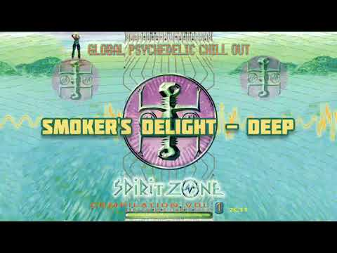 Deep - Smoker's Delight - Global Psychedelic Chillout Vol 1