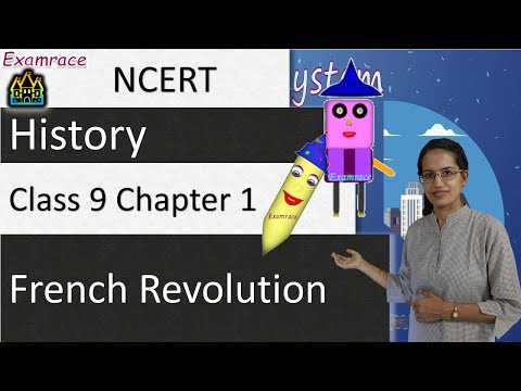 NCERT Class 9 History Chapter 1: French Revolution - Examrace
