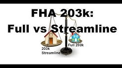 FHA 203k Loan: Full 203k vs. 203k Streamline