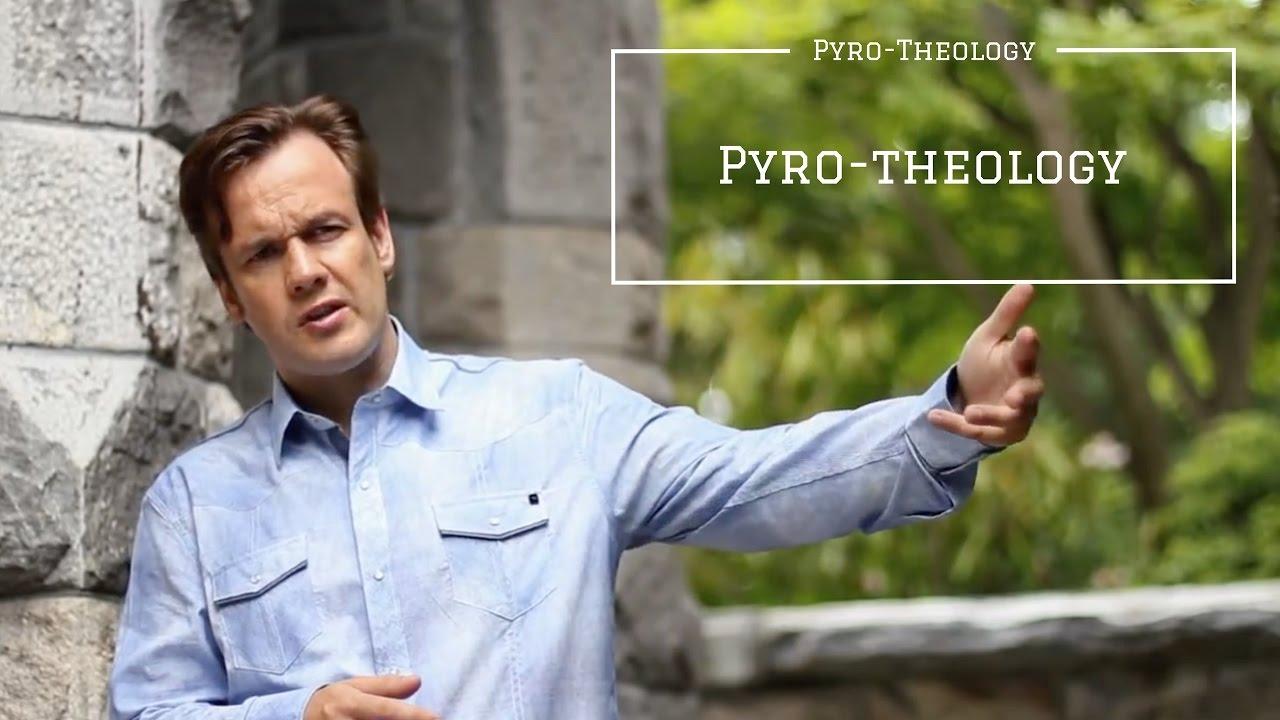Pyrotheology