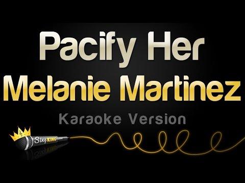 Melanie Martinez - Pacify Her (Karaoke Version)
