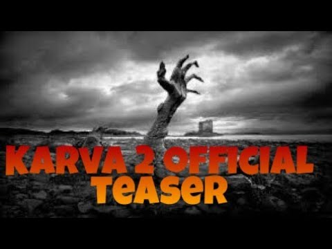 Karva 2  exclusive blockbuster trailer...