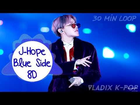 J-Hope - Blue Side [30 MIN LOOP] [8D USE HEADPHONE]