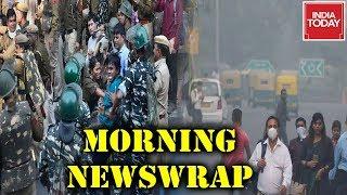 Morning Newswrap : JNU Protests To Continue | Lok Sabha To Discuss Delhi Pollution