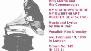 Billy Merrin and His Commanders: My Shadow