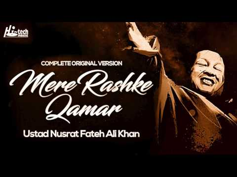 MERE RASHKE QAMAR Original Complete Version - USTAD NUSRAT FATEH ALI KHAN - OFFICIAL VIDEO