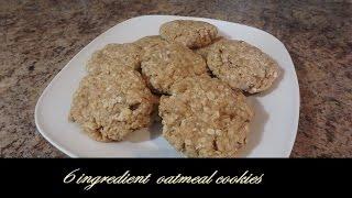 6 Ingredient Oatmeal Cookies