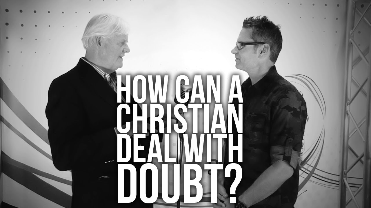 How to deal with doubt in christian dating