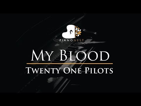 Twenty One Pilots - My Blood - Piano Karaoke / Sing Along Cover with Lyrics
