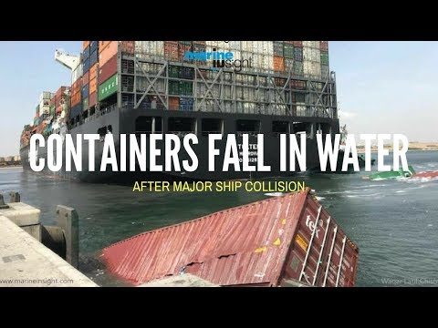 Containers fall in water after ships collision at port