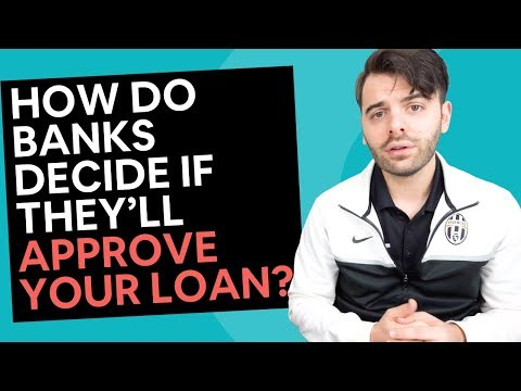getting-finance-from-banks-[how-they-decide-if-they'll-approve-your-loan?]