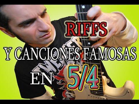LOS RIFFS Y CANCIONES EN 5/4 MÁS FAMOSOS