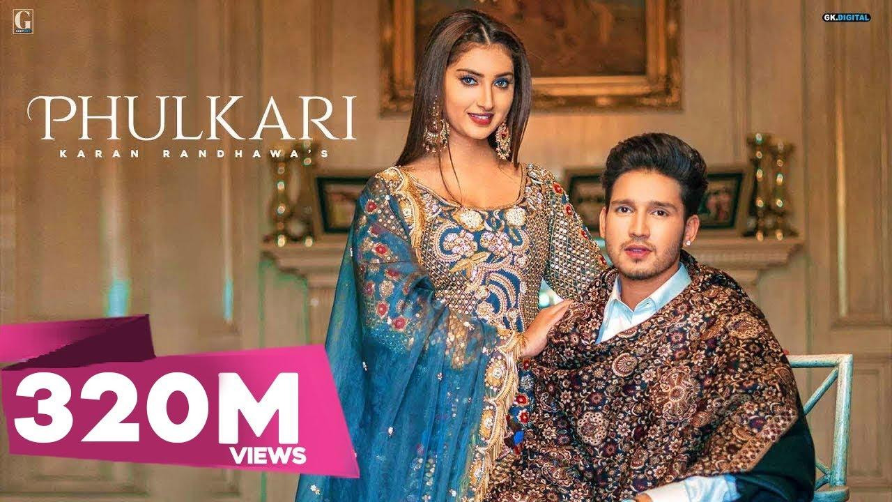Download Phulkari : Karan Randhawa (Official Video) Simar Kaur | Rav Dhillon | Latest Punjabi Song | Geet MP3