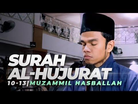 SURAT AL-HUJURAT Ayat 10-13 سورة الحجرات | MAQAM KURDI NAHAWAND - MUZAMMIL HASBALLAH