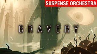 Bravery - myuu