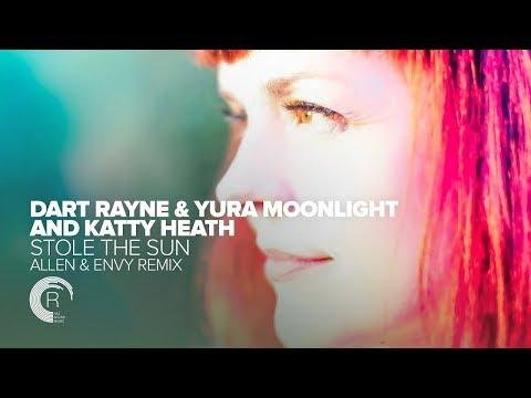 Dart Rayne & Yura Moonlight and Katty Heath - Stole The Sun (Adrian&Raz) + Lyrics
