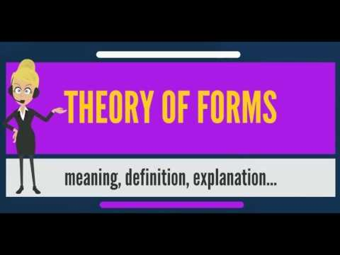 What is THEORY OF FORMS? What does THEORY OF FORMS mean? THEORY OF FORMS meaning & explanation