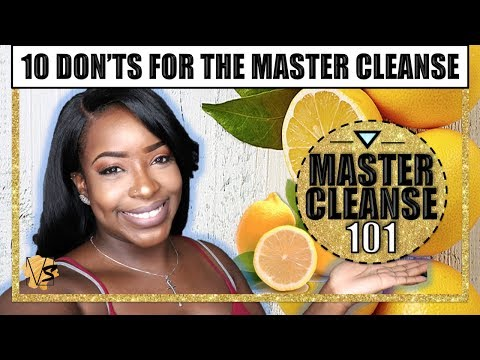 10 Don'ts For Completing The Master Cleanse   Mastering The Master Cleanse