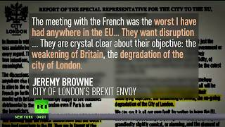 Leaked memo: France plans to use #Brexit to wreck UK economy